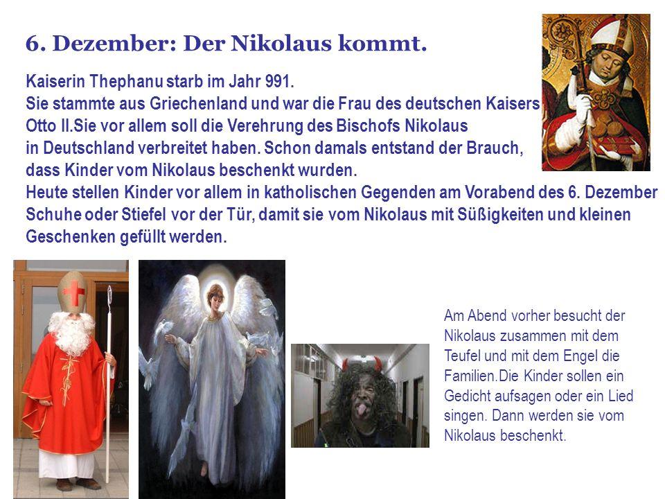6. Dezember: Der Nikolaus kommt.