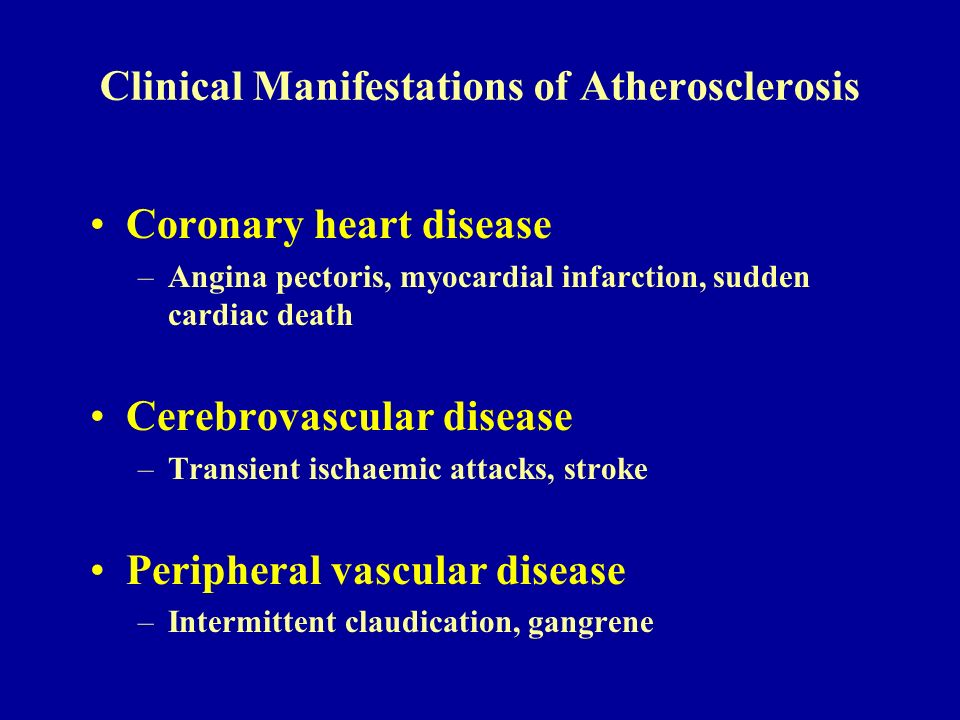 Clinical Manifestations of Atherosclerosis