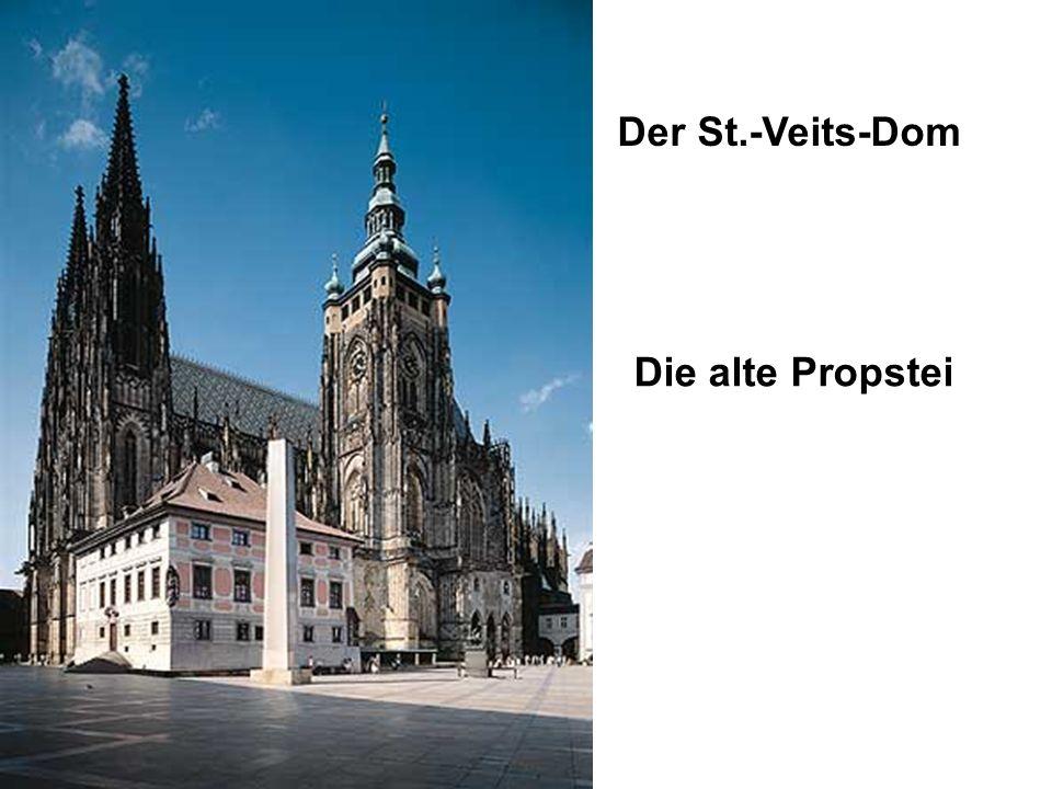Der St.-Veits-Dom Die alte Propstei