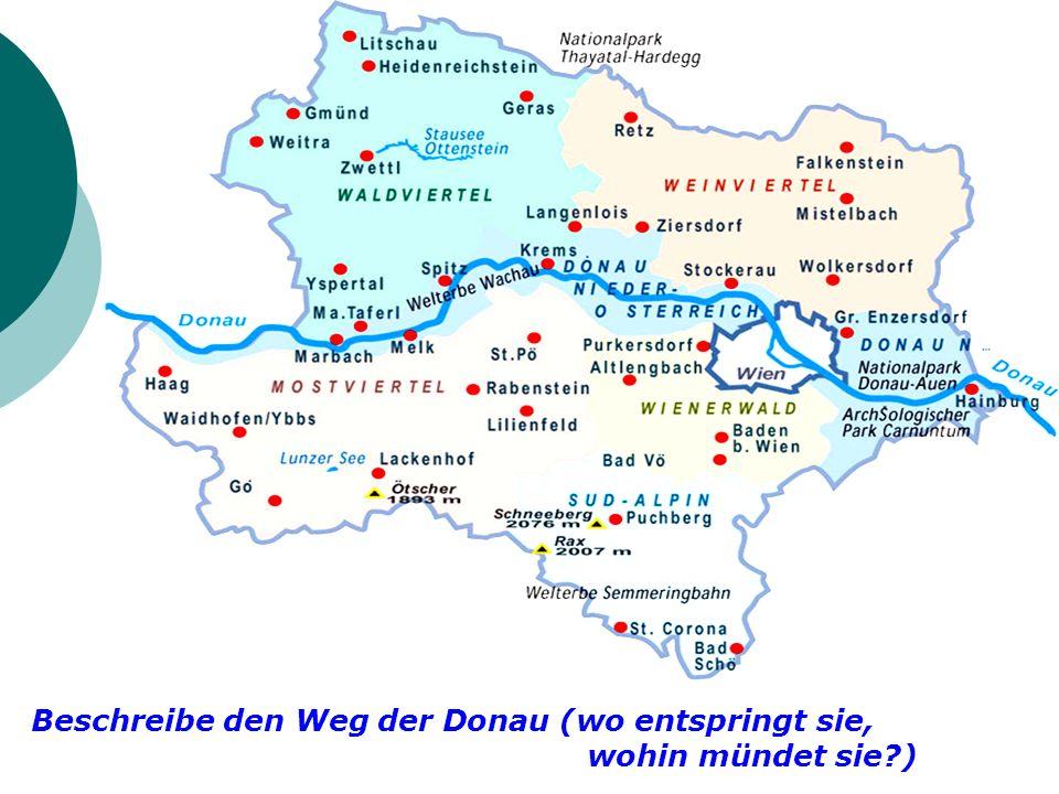 Beschreibe den Weg der Donau (wo entspringt sie,