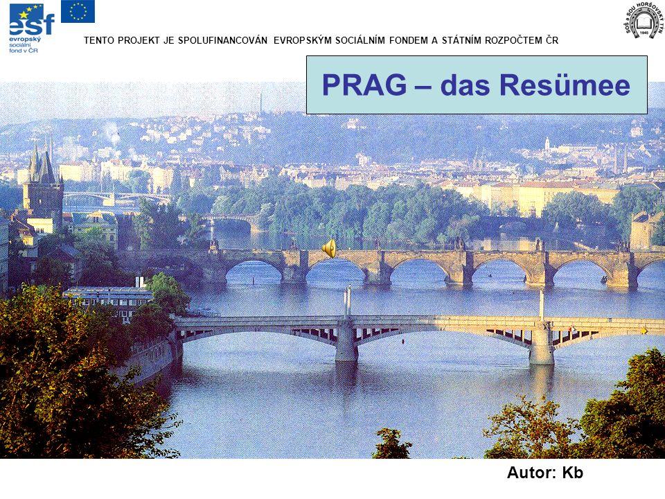 PRAG – das Resümee Autor: Kb
