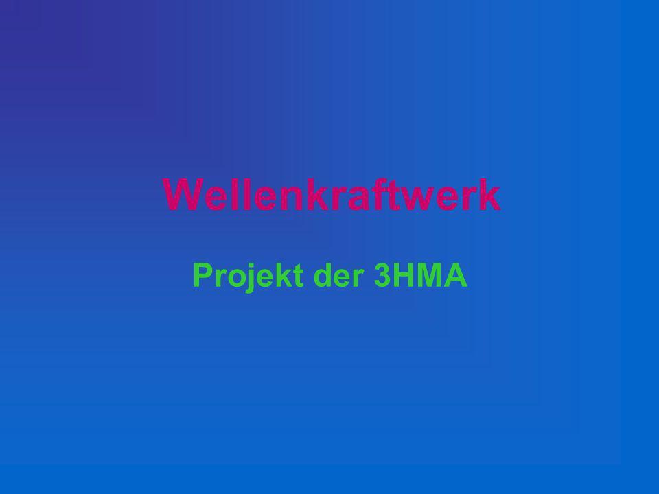 Wellenkraftwerk Projekt der 3HMA