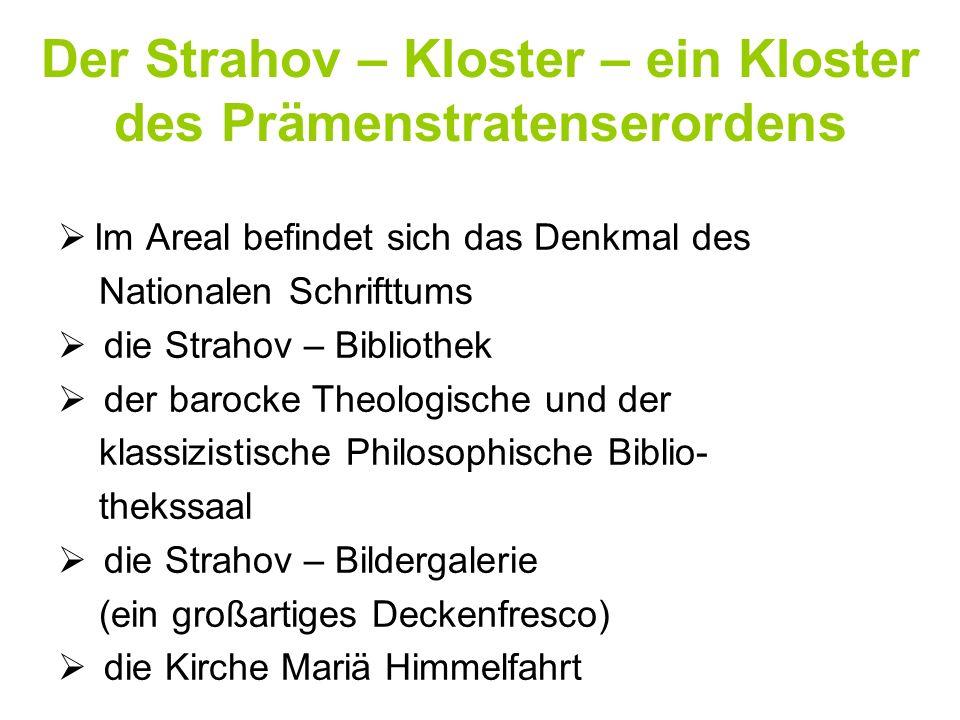 Der Strahov – Kloster – ein Kloster des Prämenstratenserordens