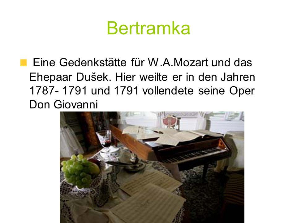 Bertramka Eine Gedenkstätte für W.A.Mozart und das Ehepaar Dušek.