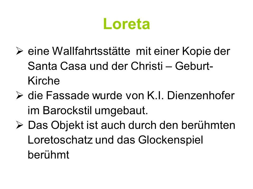 Loreta eine Wallfahrtsstätte mit einer Kopie der
