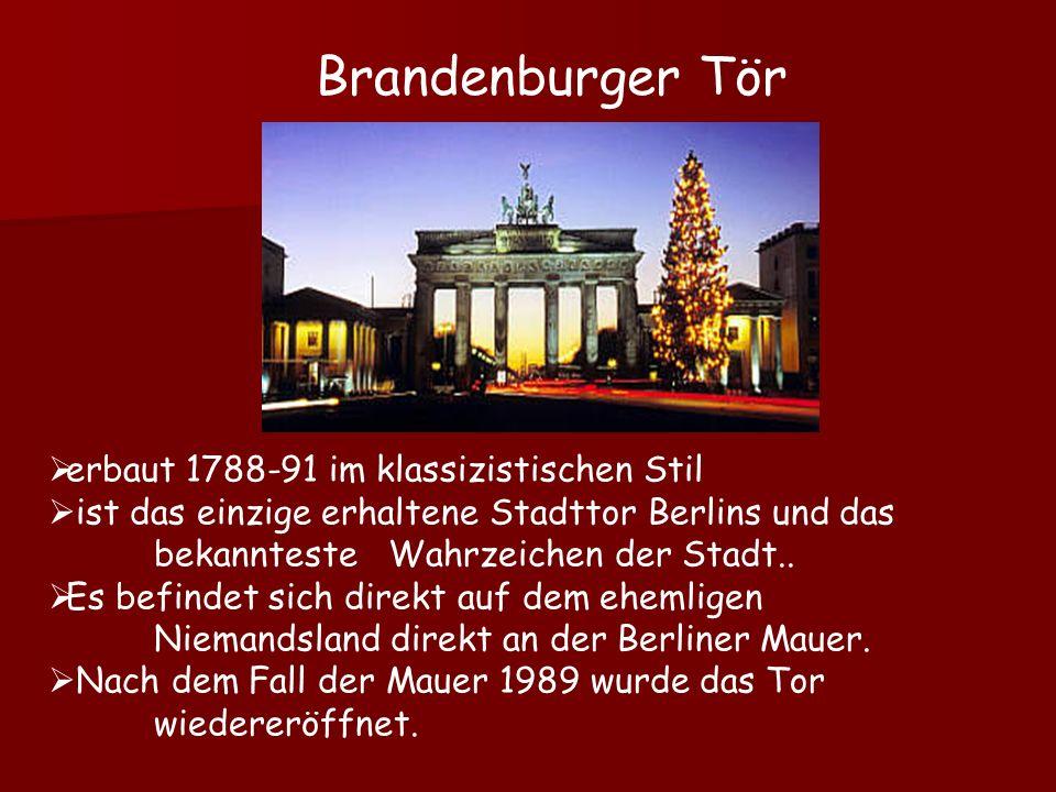 Brandenburger Tör erbaut 1788-91 im klassizistischen Stil