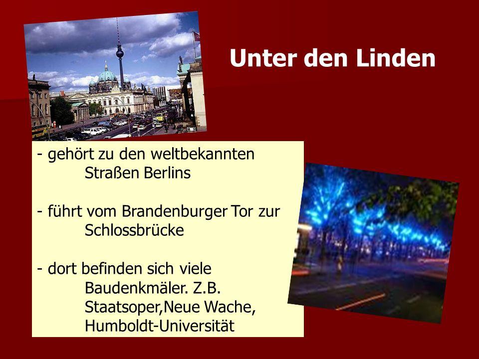 Unter den Linden - gehört zu den weltbekannten Straßen Berlins