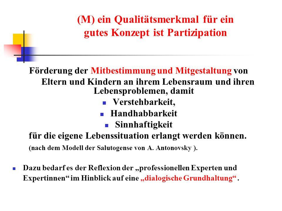 (M) ein Qualitätsmerkmal für ein gutes Konzept ist Partizipation