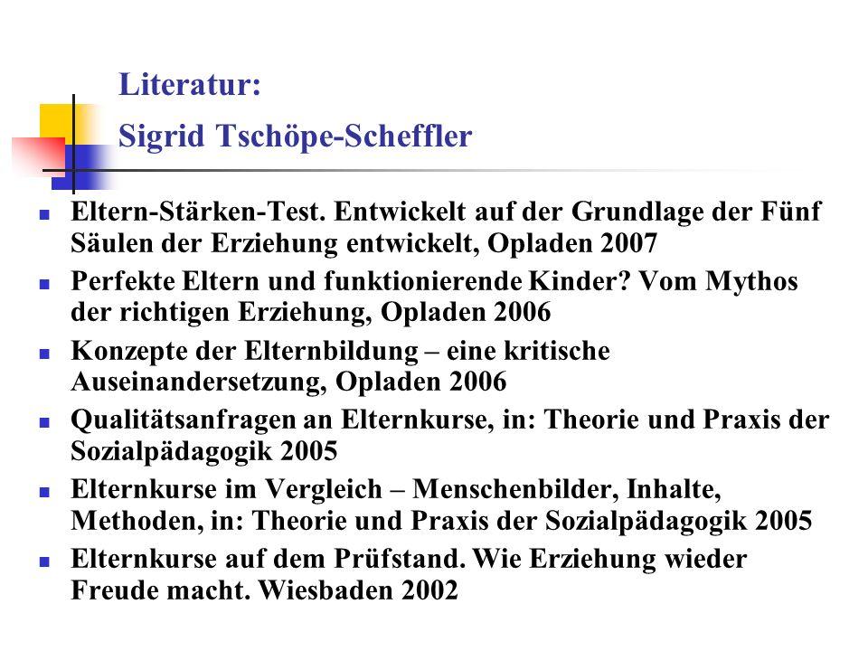 Literatur: Sigrid Tschöpe-Scheffler