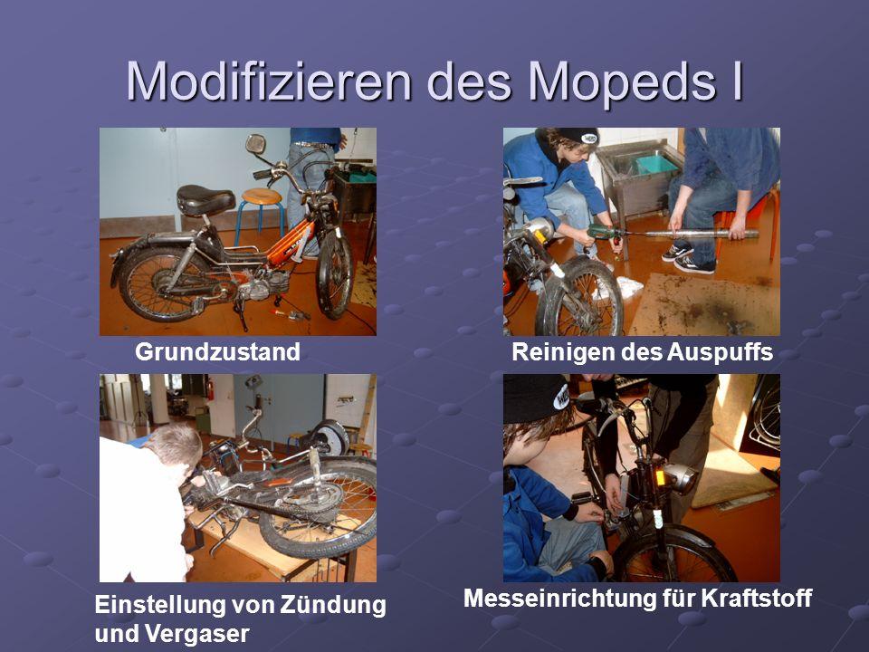 Modifizieren des Mopeds I