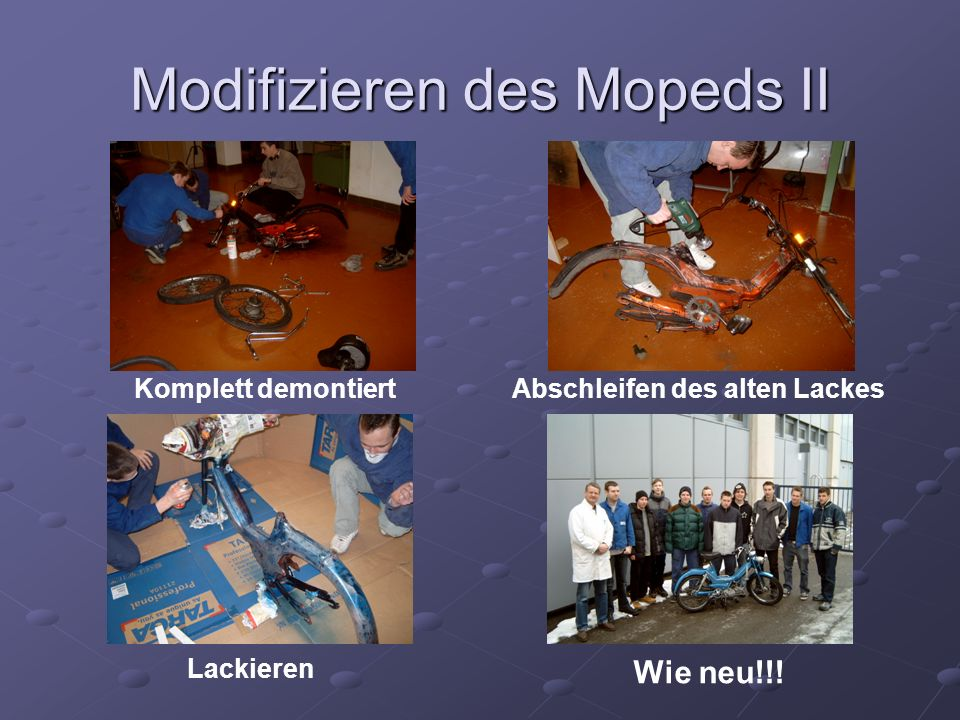 Modifizieren des Mopeds II