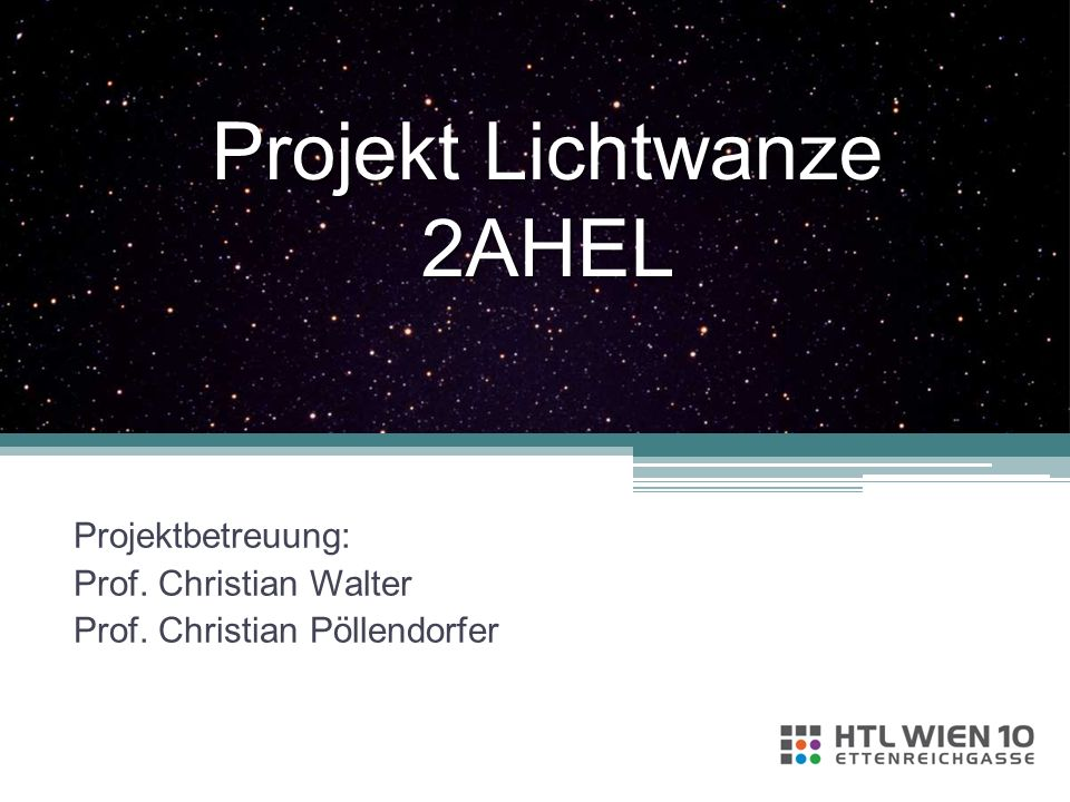 Projekt Lichtwanze 2AHEL
