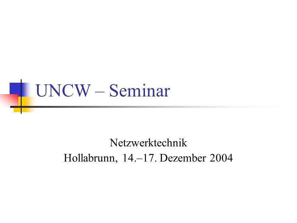 Netzwerktechnik Hollabrunn, 14.–17. Dezember 2004