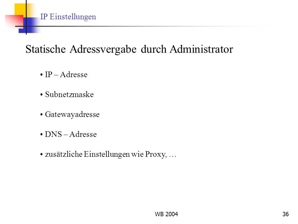 Statische Adressvergabe durch Administrator