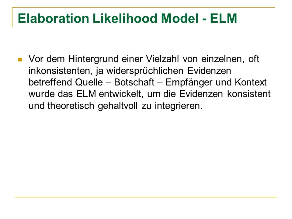 Elaboration Likelihood Model - ELM