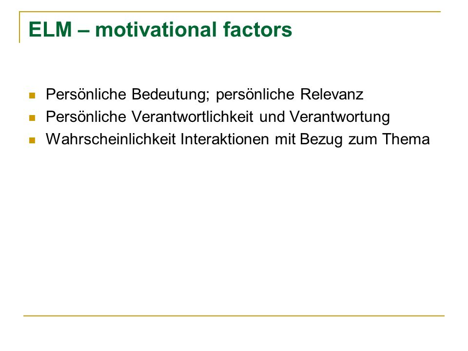 ELM – motivational factors