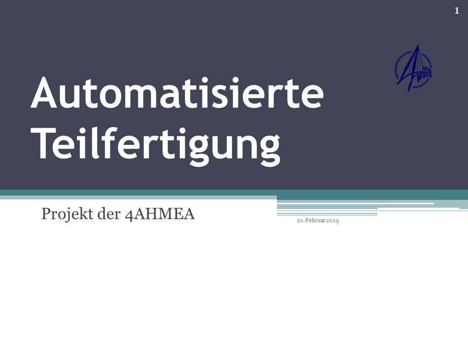 Automatisierte Teilfertigung