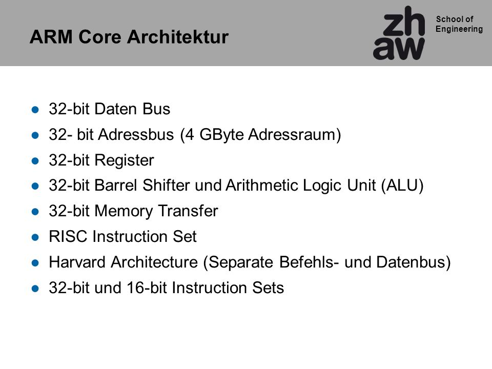 ARM Core Architektur 32-bit Daten Bus