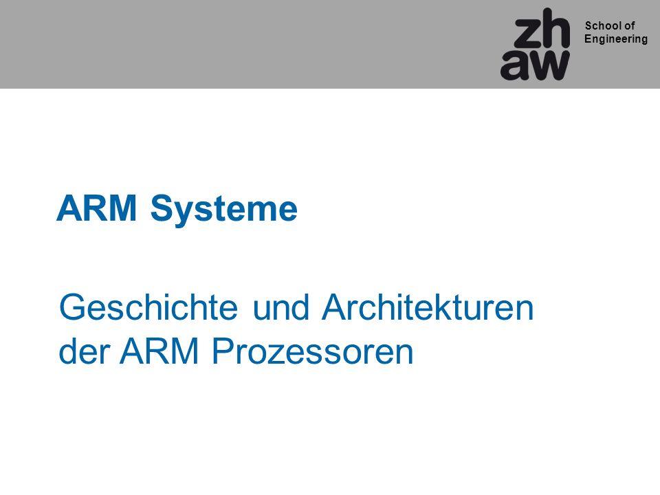 Geschichte und Architekturen der ARM Prozessoren