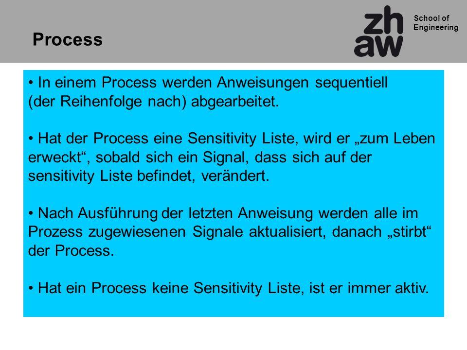 Process In einem Process werden Anweisungen sequentiell (der Reihenfolge nach) abgearbeitet.