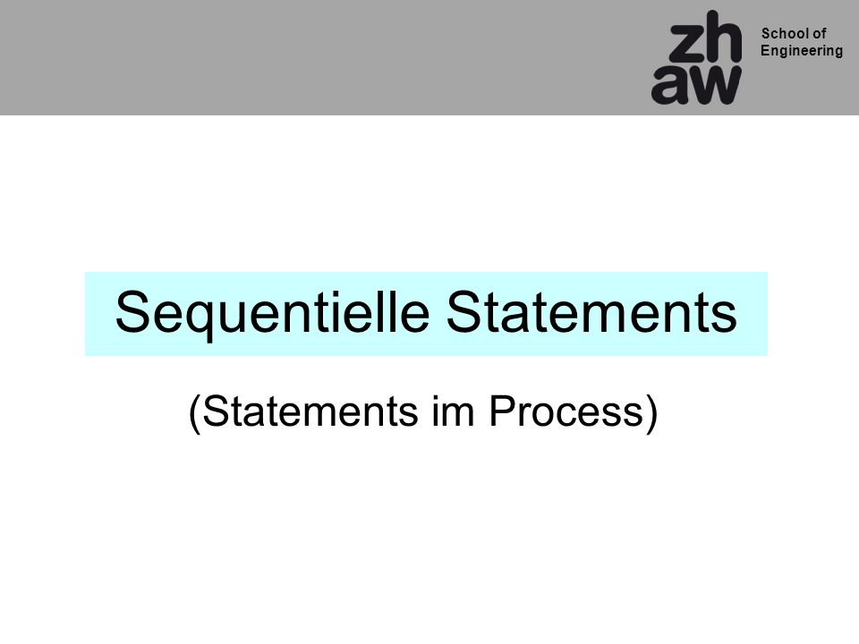 Sequentielle Statements