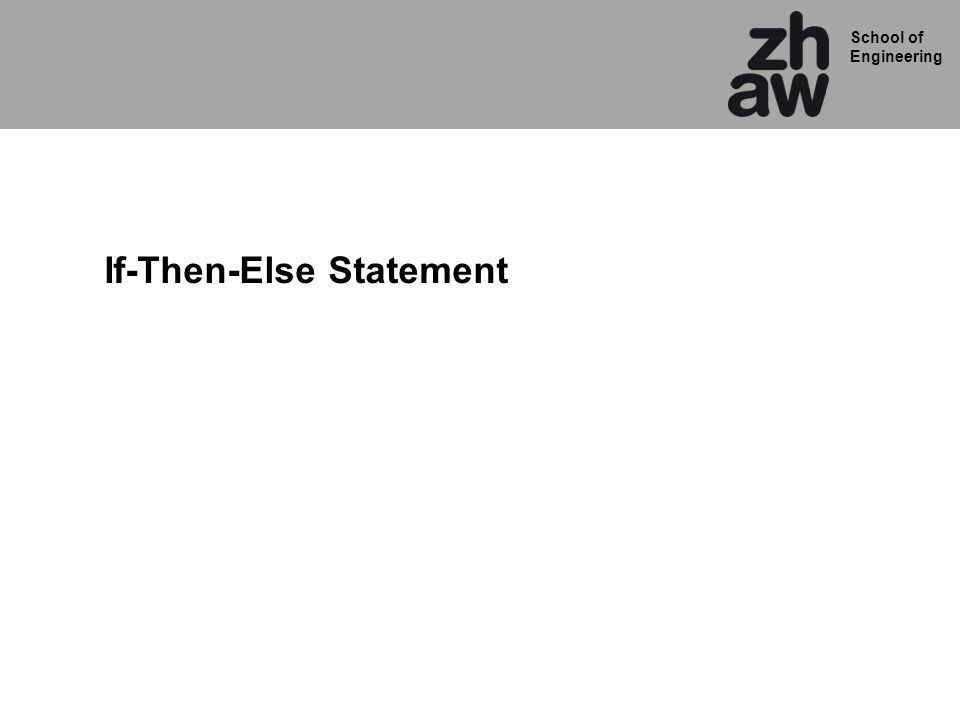 If-Then-Else Statement