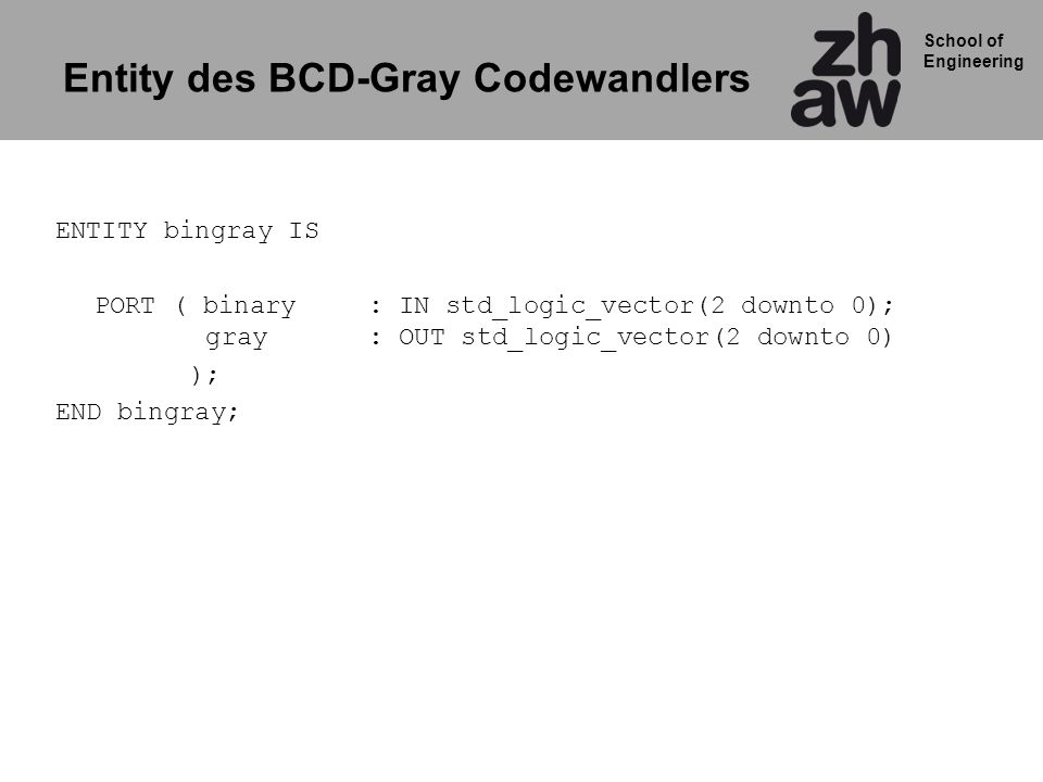 Entity des BCD-Gray Codewandlers