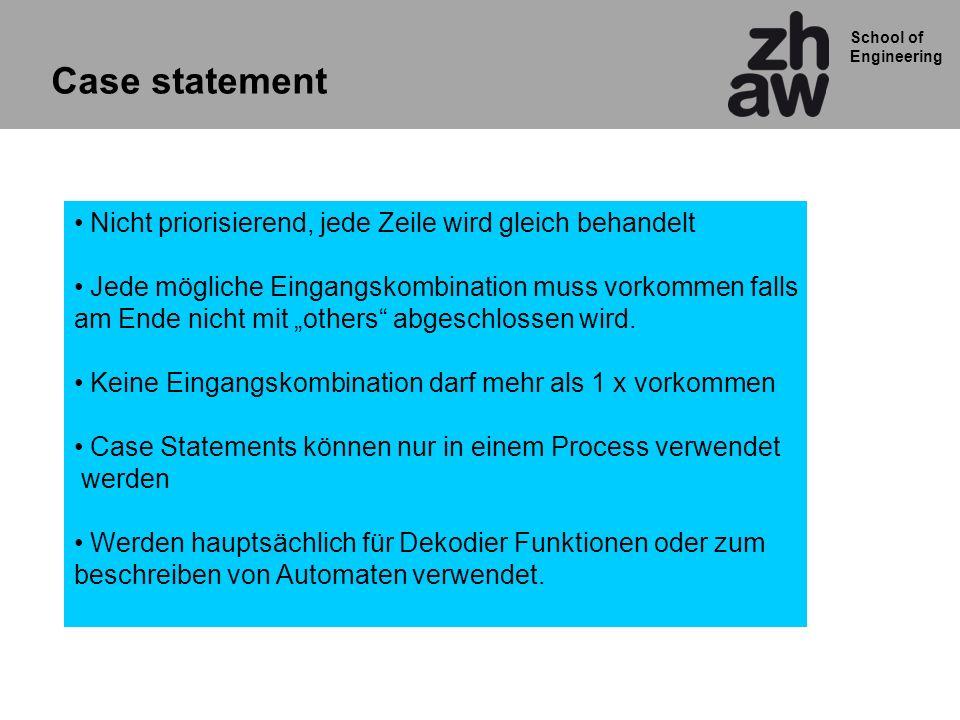Case statement Nicht priorisierend, jede Zeile wird gleich behandelt