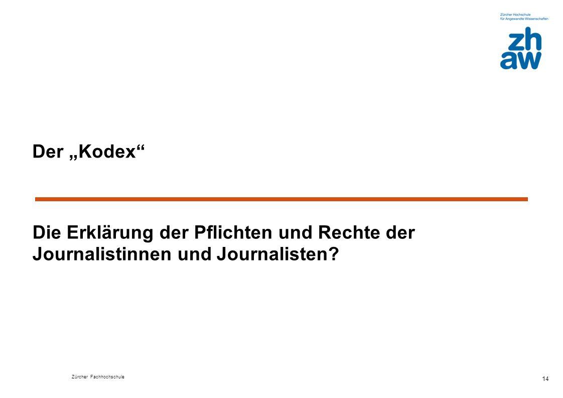 """Der """"Kodex Die Erklärung der Pflichten und Rechte der Journalistinnen und Journalisten"""