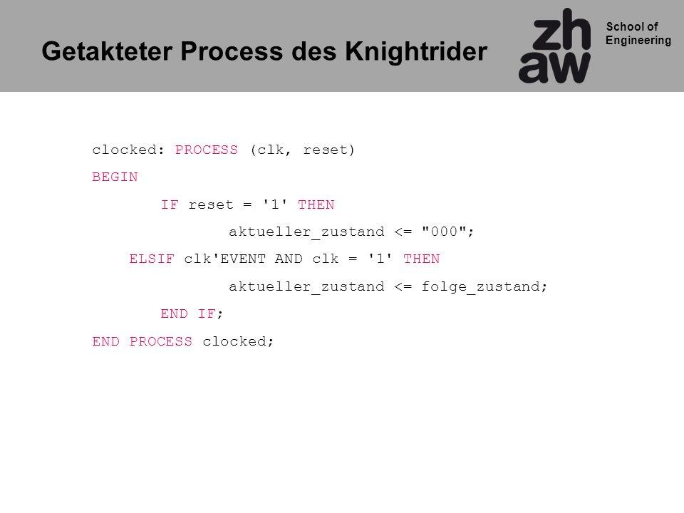 Getakteter Process des Knightrider