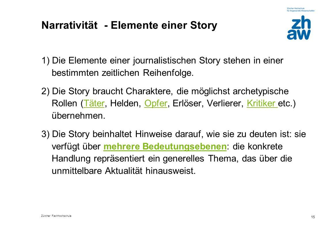 Narrativität - Elemente einer Story