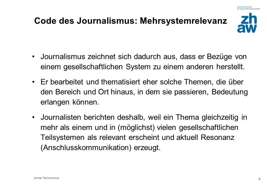 Code des Journalismus: Mehrsystemrelevanz