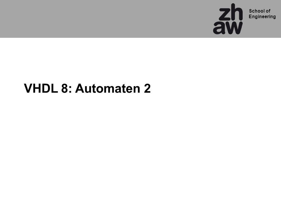 VHDL 8: Automaten 2