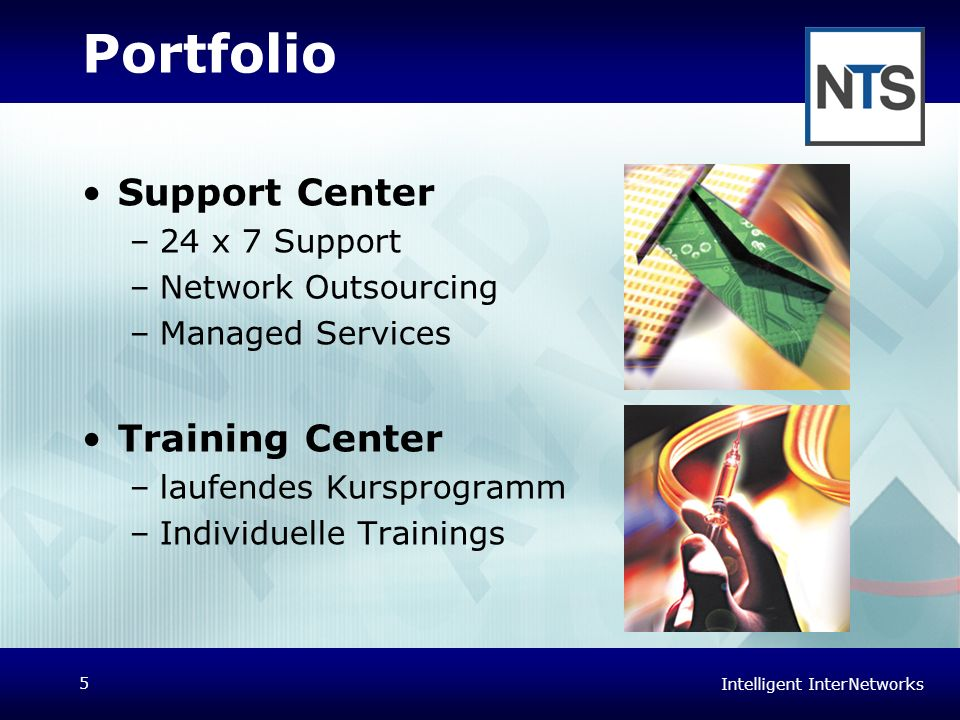 Portfolio Support Center Training Center 24 x 7 Support