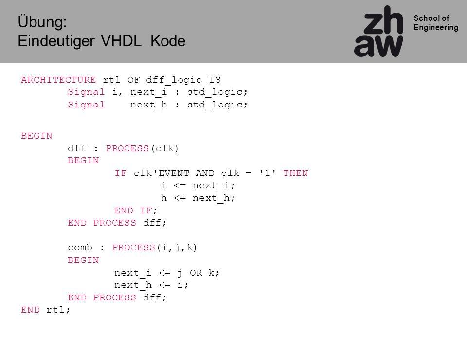 Übung: Eindeutiger VHDL Kode