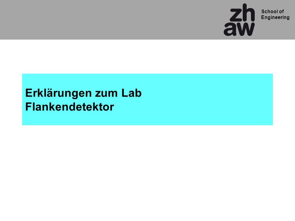 Erklärungen zum Lab Flankendetektor