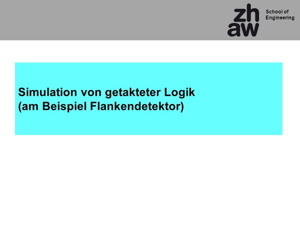 Simulation von getakteter Logik (am Beispiel Flankendetektor)