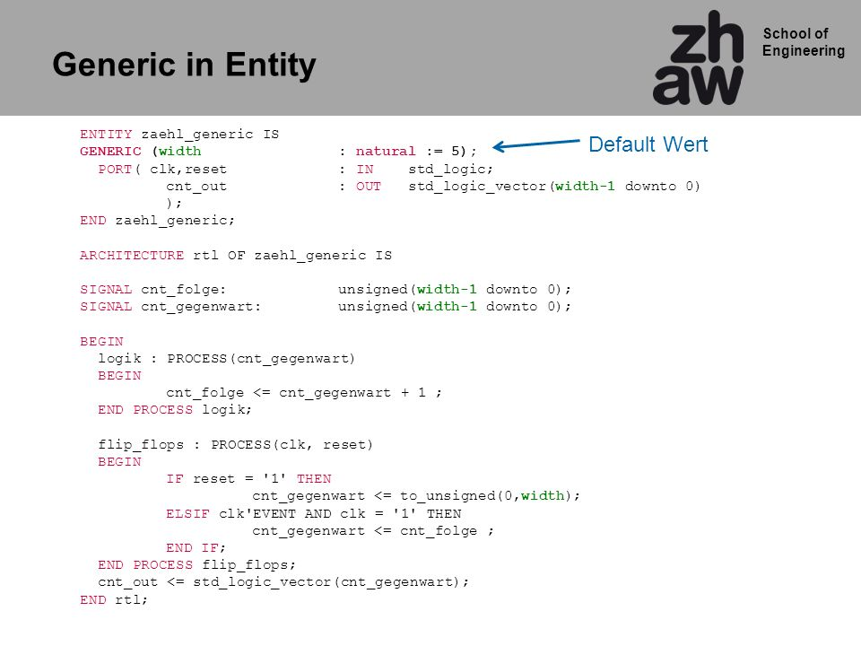 Generic in Entity Default Wert ENTITY zaehl_generic IS