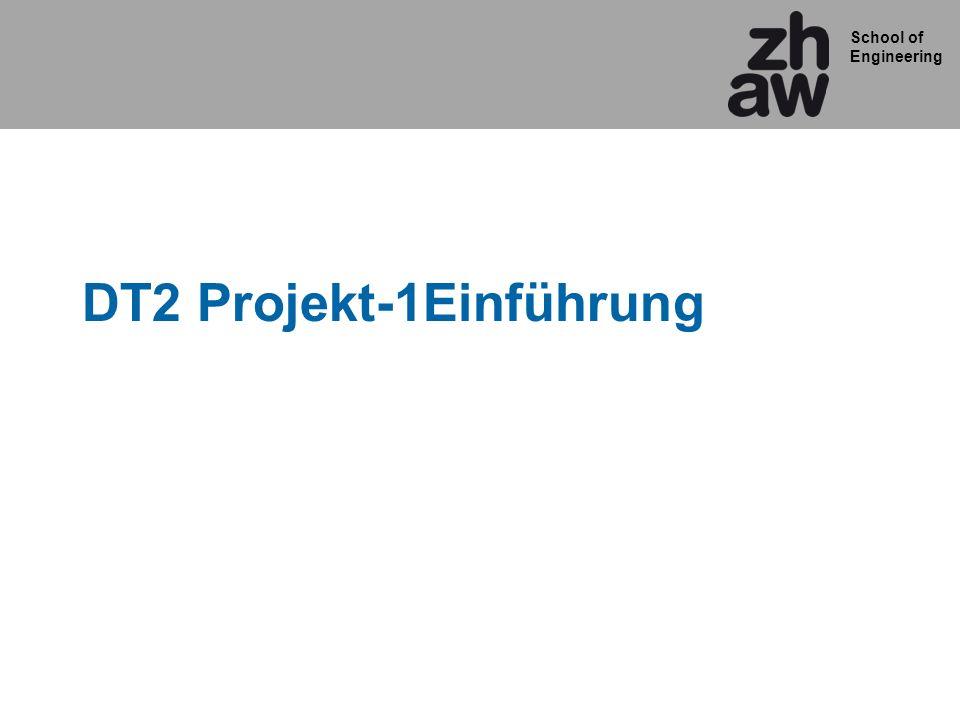 DT2 Projekt-1Einführung