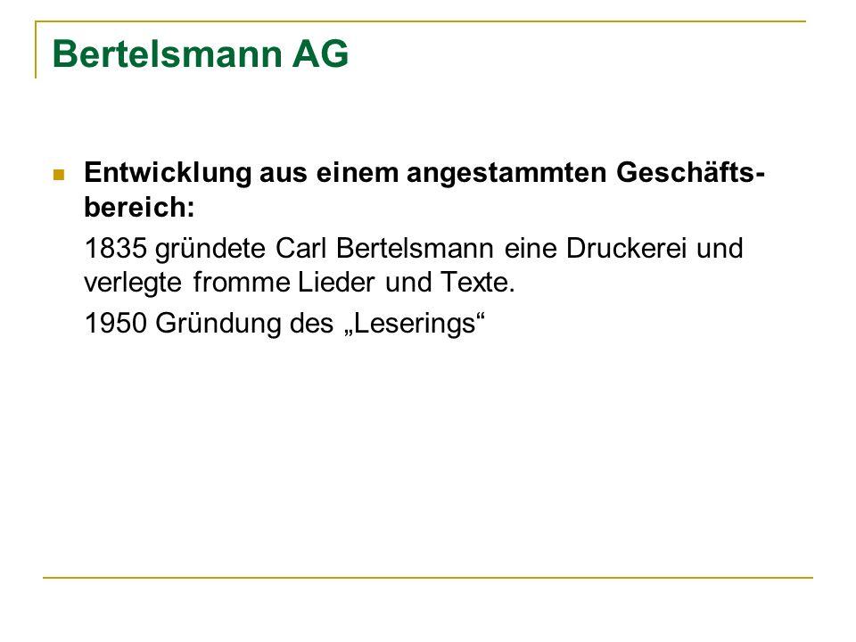 Bertelsmann AG Entwicklung aus einem angestammten Geschäfts-bereich: