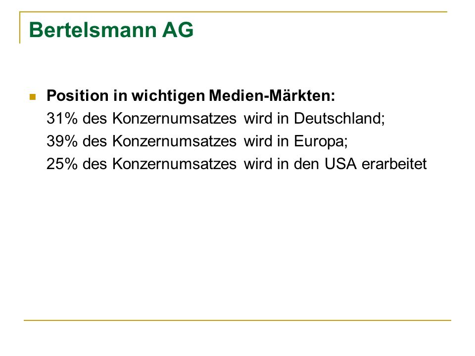 Bertelsmann AG Position in wichtigen Medien-Märkten: