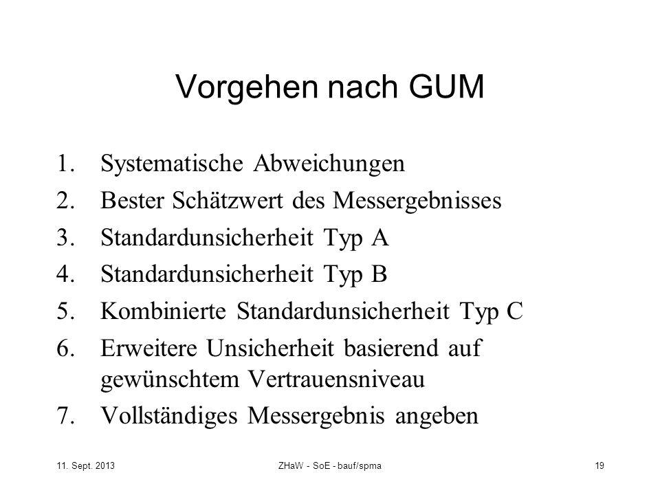 Vorgehen nach GUM Systematische Abweichungen