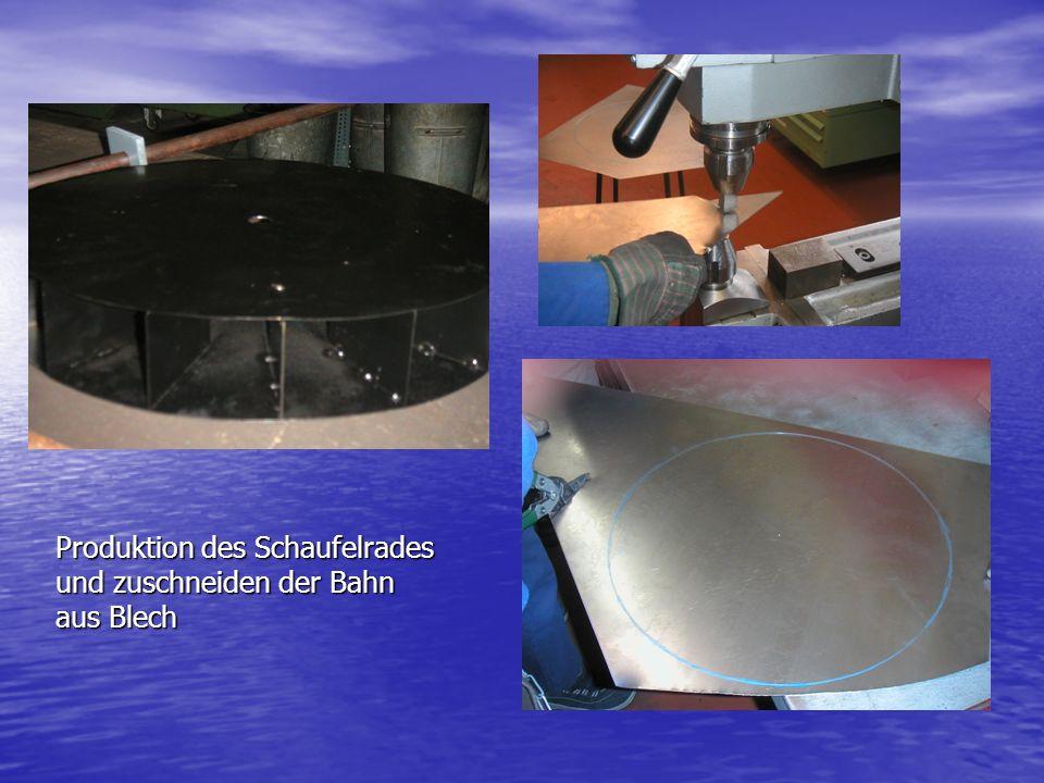 Produktion des Schaufelrades und zuschneiden der Bahn aus Blech