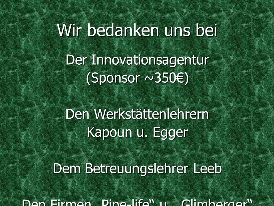 Wir bedanken uns bei Der Innovationsagentur (Sponsor ~350€)
