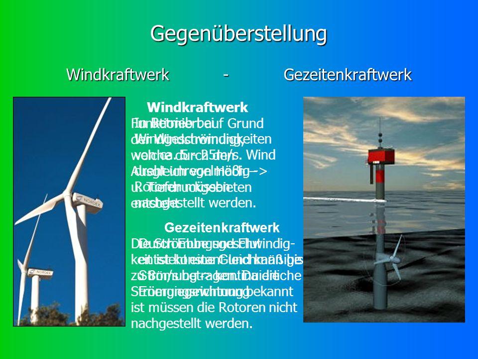 Gegenüberstellung Windkraftwerk - Gezeitenkraftwerk