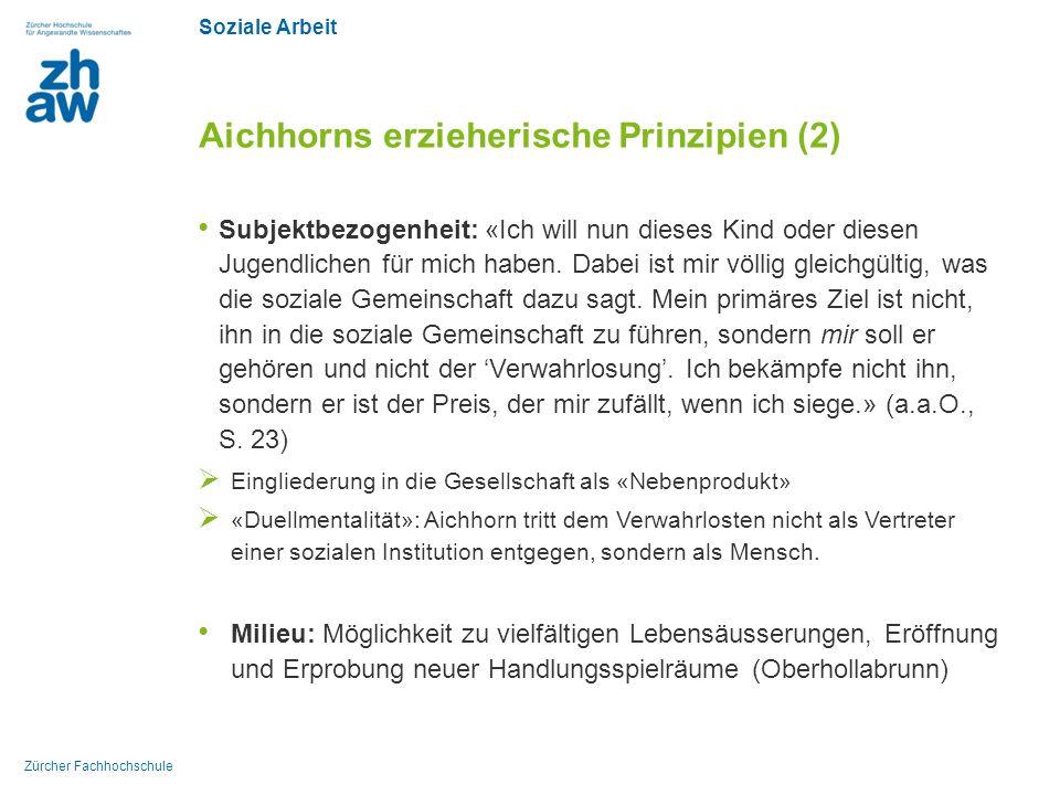Aichhorns erzieherische Prinzipien (2)