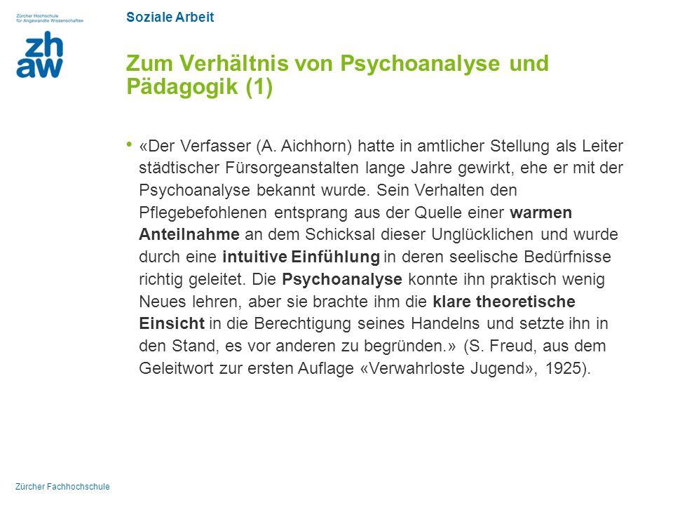 Zum Verhältnis von Psychoanalyse und Pädagogik (1)