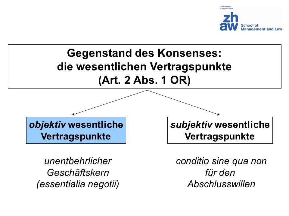 Gegenstand des Konsenses: die wesentlichen Vertragspunkte