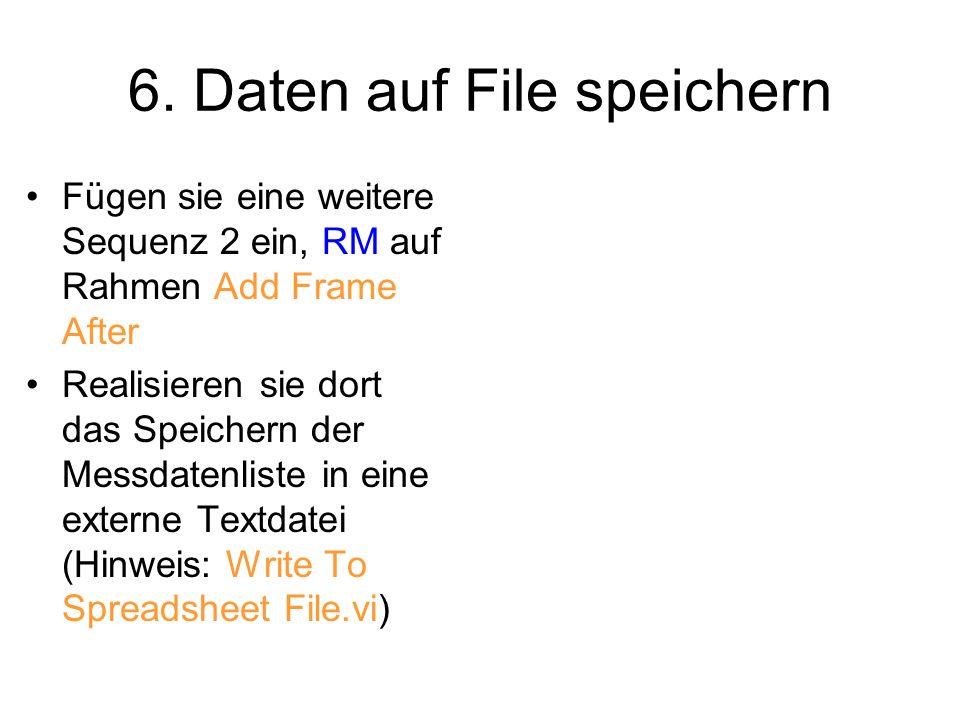 6. Daten auf File speichern