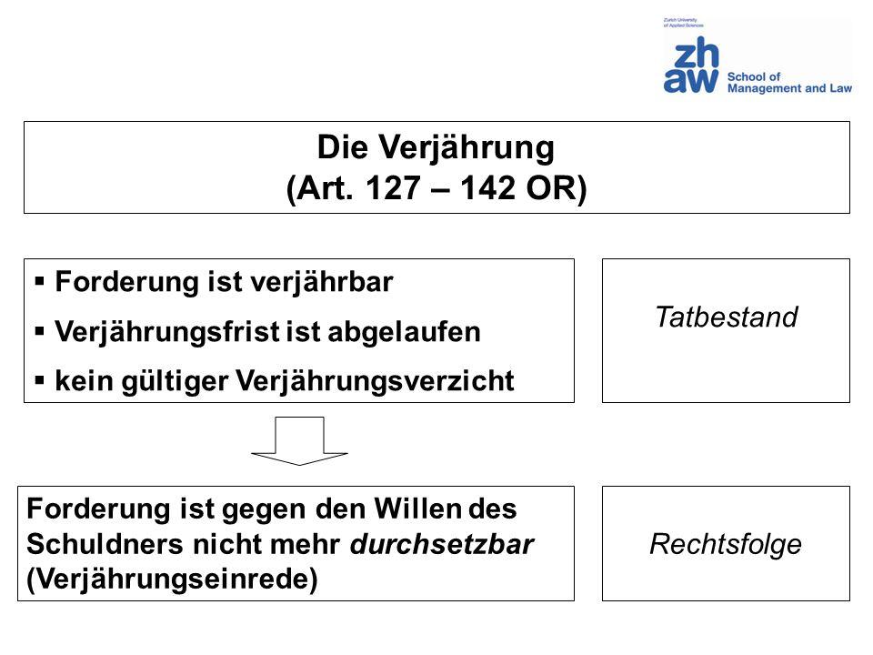 Die Verjährung (Art. 127 – 142 OR)